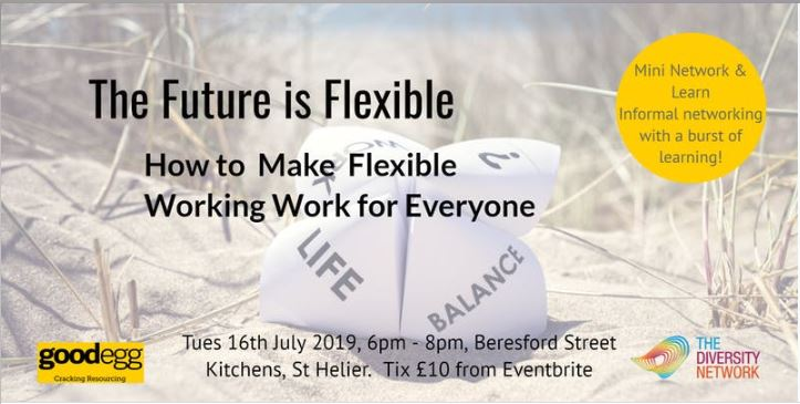 The Future of Work is Flexible : Making Flexible Working Work for